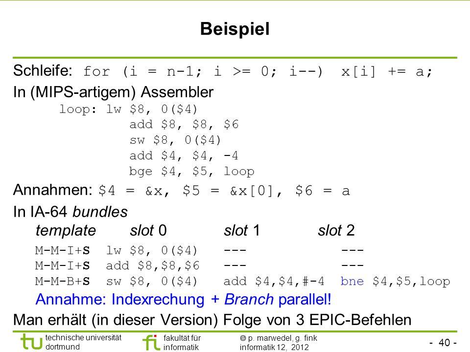 Beispiel Schleife: for (i = n-1; i >= 0; i--) x[i] += a;
